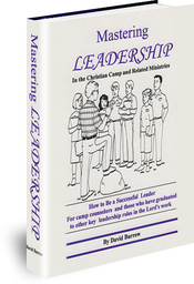 Mastering Leadership in the Christian Camp and Related Ministries