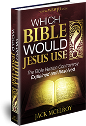 Which Bible Would Jesus Use? The Bible Version Controversy Explained and Resolved